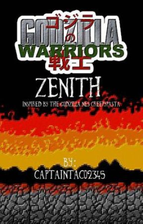 Godzilla Warriors 8: Zenith by captaintaco2345