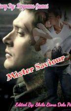 MISTER SAVIOUR_COMPLETE by SHILAeiona_Dp