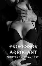 Professor Arrogant by Jenna_1997
