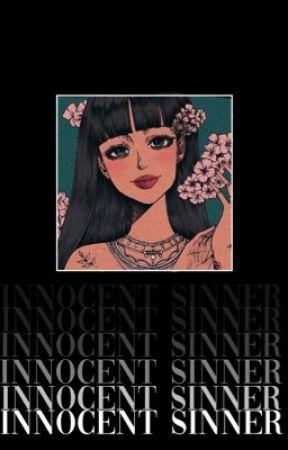 Innocent Sinner| M.YG (on hold) by CREAMGGUK