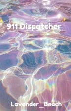 911 Dispatcher by Lavender_Beach