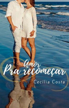 Amor Pra Recomeçar by CeciliaCosta7