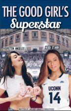 The Good Girl's Superstar (GirlxGirl) by cuddlefxck
