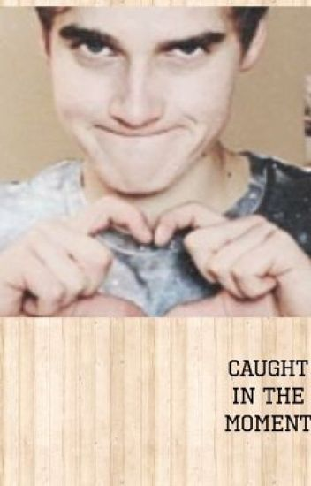 Caught in the moment Joe sugg Fanfiction (Book 1)