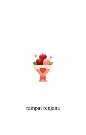 [LuMark] Rampai Renjana by dormitive