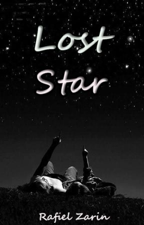 Lost Star [COMPLETED] by RafielZarin