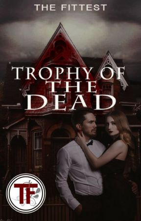 Trophy of The Dead by The_Fittest