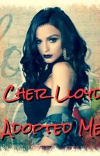 Cher Lloyd Adopted Me (Editing) by DinahMyLove