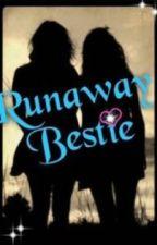 Runaway Bestie by MarlinandJulie