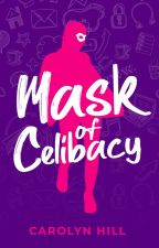 Mask of Celibacy by Carolyn_Hill