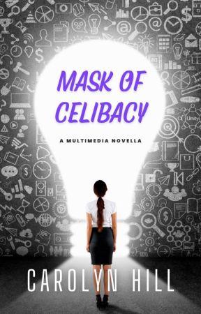 Celibate (#Wattys2018) by Carolyn_Hill