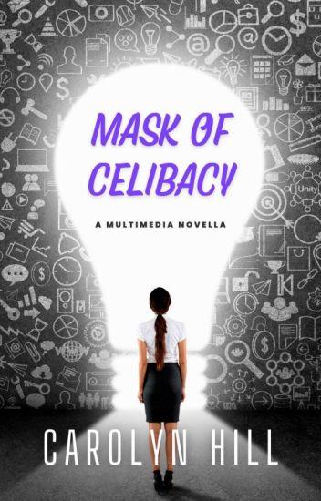 Mask of Celibacy