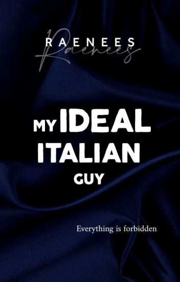 MY IDEAL ITALIAN GUY