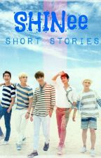 SHINee Oneshots by troubled_tribute