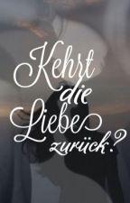 Kehrt die Liebe zurück? (Roman Bürki FF)  by Borussin1505
