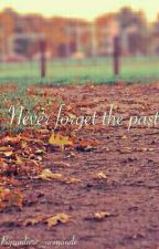 Never forget the past by Unlivre_unmonde
