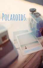 Polaroids by sincerelychantey