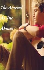 The Abused As The Abuser by QuiQuiQuishy