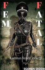 Fem Fatal by Egemen_Erdem