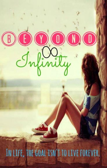 Beyond Infinity (gxg) [REVISING & ON HOLD]