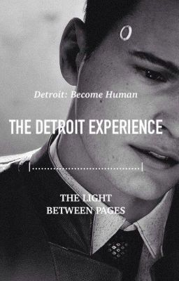 Detroit Become Human Endlessjoy Wattpad