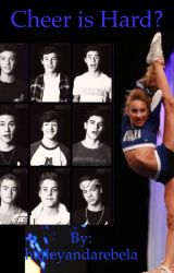 Cheer is hard?  (Magcon boys and Gabi Butler) by haileyandstella
