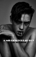 A MILLION DOLLAR BOY by outloved