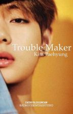 Trouble Maker by cherryblossomchim
