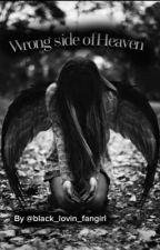 Wrong side of Heaven by Black_lovin_fangirl