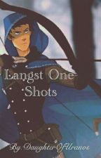 Langst One-Shots by DaughterOfUranos