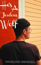 He's a Jealous Wolf (BoyxBoy) by beautiful_and_damned