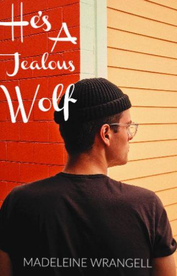 He's a Jealous Wolf (BoyxBoy)