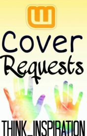 Cover Requests by -Think_inspiration-