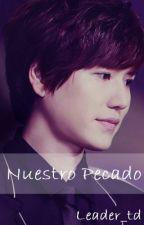 [TERMINADO] NUESTRO PECADO by Leader_td