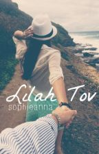 Lilah Tov (NaNoWriMo) by sophieanna