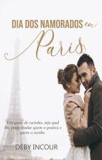 Dia dos namorados em Paris by debyincour