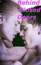 Behind Closed Doors  (boyxboy) (edited) by MaxNight