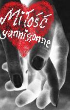 miłość by yannissonne