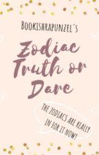 Zodiac Truth or Dare by bookishrapunzel