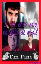 """""""Si no eres mío, no serás de nadie"""" ©  - [COMPLETA] by 13ATK23_13JT23"""