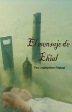 El mensaje de Ehial by JokeQuers