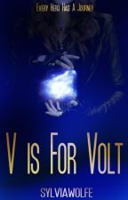 V is for Volt {Avengers [EDITING]} ✓ by SylviaWolfe