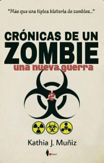 Crónicas de un zombie: Una Nueva Guerra