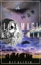 Lux Magia Academia by kitalivio