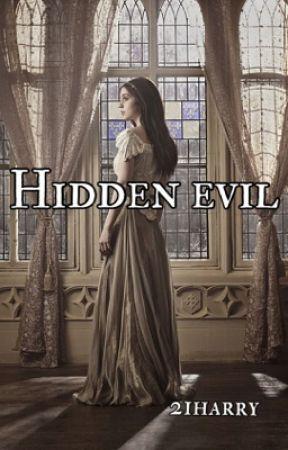 Hidden Evil (Harry styles fanfic) by 21Harry