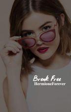 BREAK FREE → GLEE by HermioneForever