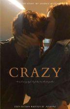 Μy Crazy Girl 》Sequel by -pinkone