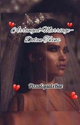 arranged marriage   ethan dolan - — - Wattpad