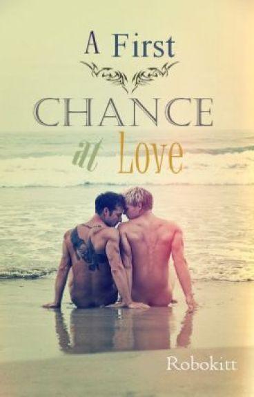 A First Chance At Love (boyxboy) {Book 2: Blue Moon Series}