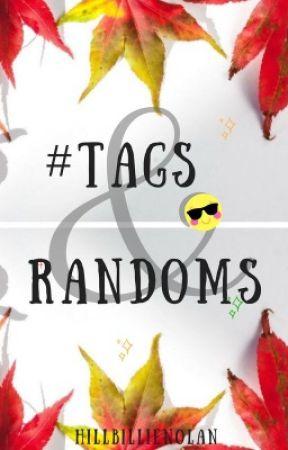 Tags and random by HillbillieNolan